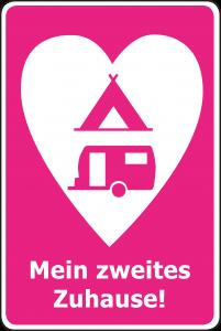 """Ehemaliges Verkehrszeichen """"Campingplatz"""" mit Herz und dem Text """"Mein zweites Zuhause!"""""""