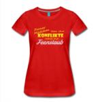 Rotes T-Shirt mit Motiv: Porzer Mädchen lösen ihre Konflikte meist mit Feenstaub.